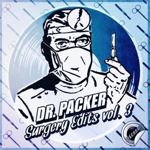Dr. Packer - Surgery Edits Vol 3 [DiscoDat]