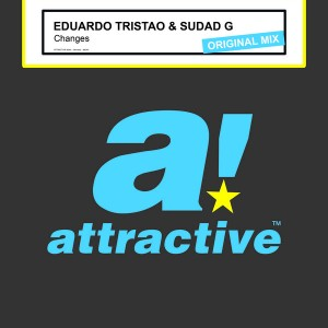 Eduardo Tristao & Sudad G - Changes (Original Mix) [Attractive]