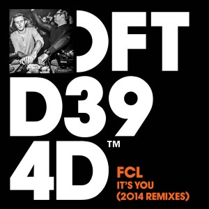 FCL - It's You (2014 Remixes) [Defected]