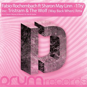 Fabio Rochembach & Sharon May Linn - I Try [DRUM Records]