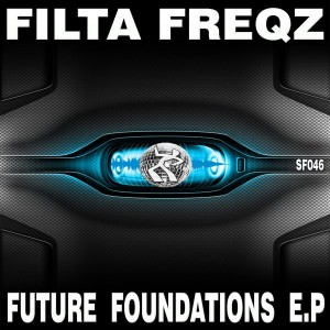 Filta Freqz - Future Foundations E.P [Seventy Four]