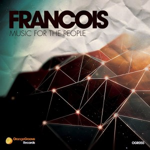 Francois - Music For The People [Orange Groove Records]