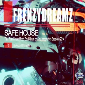 FrenzyDreamz - Safe House [FrenzyDreamz Sounds]