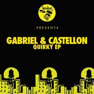 Gabriel & Castellon - Quirky EP [Nurvous Records]