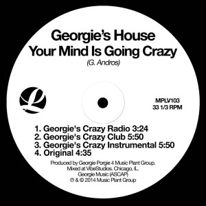 Georgie's House - Your Mind Is Going Crazy [Music Plant]