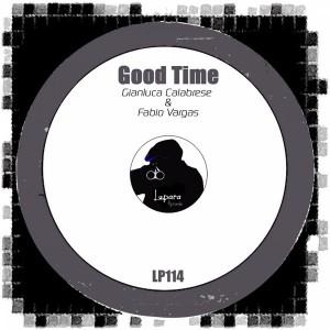 Gianluca Calabrese & Fabio Vargas - Good Time [Lupara Records]