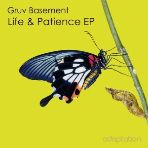 Gruv Basement - Life & Patience EP [Adaptation Music]