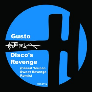 Gusto - Disco's Revenge (Saaed Younan Sweet Revenge Remix) [Hysteria]