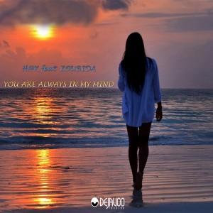 H@K feat. Zoubida - Always In My Mind [Dejavoo Records]