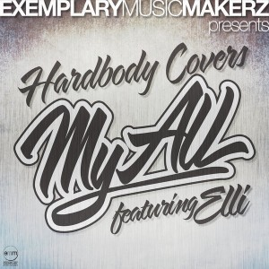 Hardbody Covers feat. Elli  - My All [Exemplary Music Makerz]