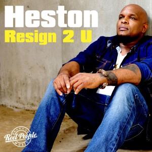 Heston - Resign 2 U (Reel People Remixes) [Reel People Music]