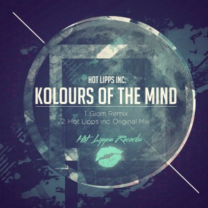Hot Lipps Inc. - Kolours Of The Mind [Hot Lipps Records]