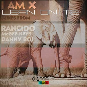 I Am X - Lean On Me [Donda Recordings]