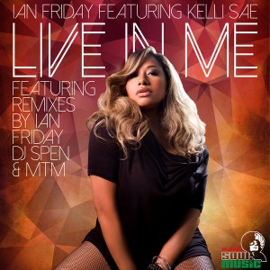Ian Friday feat.Kelli Sae - Live In Me [Global Soul Music]