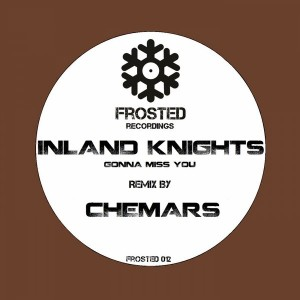 Inland Knights - Gonna Miss You [Frosted Recordings]