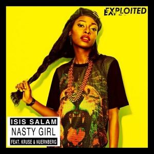 Isis Salam feat. Kruse & Nuernberg - Nasty Girl [Exploited]