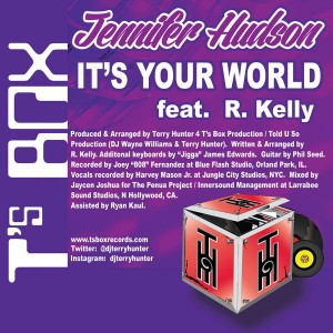 Jennifer Hudson feat. R. Kelly - It's Your World [T's Box]