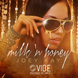 Joey Kay - Milk 'N Honey [Vibe Boutique Records]