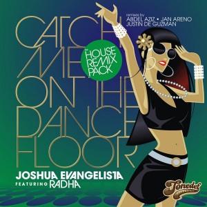 Joshua Evangelista - Catch Me On the Dancefloor - The Remixes, Pt. II [ToneDef Recordings]