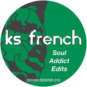 KS French - Soul Addict Edits [Diggin Deeper]