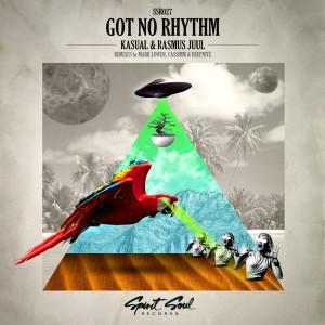 Kasual & Rasmus Juul - Got No Rhythm [Spirit Soul Records]