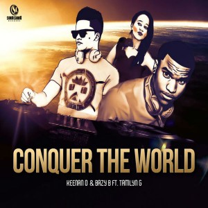 Keenan O & Baby feat. Tamlyn G - Conquer the World [Soul Candi Records]