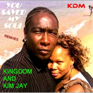 Kingdom & Kim Jay - You Saved My Soul (Remixes) [Kingdom]