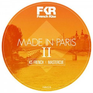 Ks French & Mastercue - Made In Paris V2 [French Kiss]