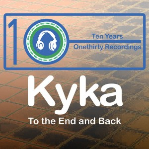 Kyka - To The End And Back [Onethirty]