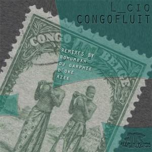 L_cio - Congofluit [Aluku Records]