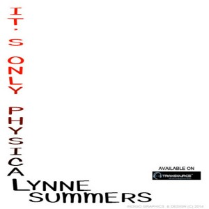 Lynne Summers - It's Only Physical [D Sharp Records]
