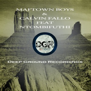 MaftownBoys & alvin Fallo Feat. Ntombifuthi - Ngiya Vuma [Deep Ground Recordings]