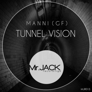 Manni (GR) - Tunnel Vision [Mr. Jack Recordings]