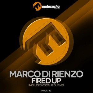 Marco Di Rienzo - Fired Up [Molacacho Records]