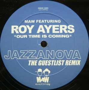 Masters At Work feat. Roy Ayers - Our Time Is Coming (The Guestlist Remix) [MAW]