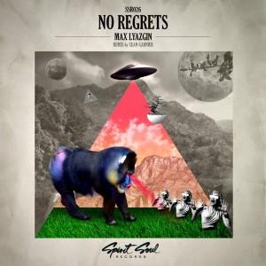 Max Lyazgin - No Regrets [Spirit Soul Records]