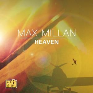 Max Millan feat. Felipe Romero, Shalini Varghese - Heaven [Cult Note]