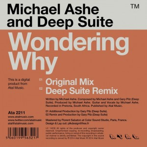 Michael Ashe and Deep Suite - Wondering Why [Atal Music]