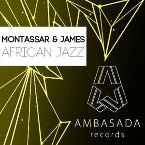 Montassar & James - African Jazz [Ambasada]