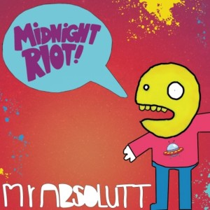 Mr Absolutt - Boogie Monster EP [Midnight Riot]