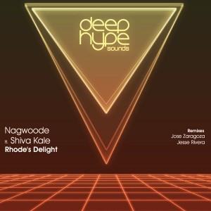 Nagwoode - Rhode's Delight [Deep Hype Sounds]