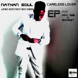 Nathan Soul - Careless Lover [Afro Kitchen Records]