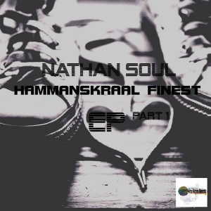Nathan Soul - Hammanskraal Finest [Afro Kitchen Records]