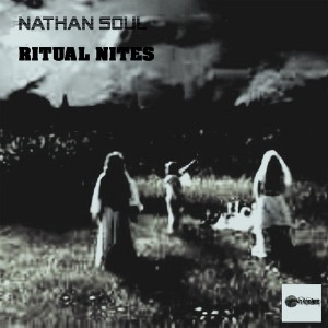 Nathan Soul - Ritual Nites [Afro Kitchen Records]