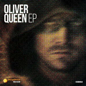 Oliver Queen - Oliver Queen EP [Orange Groove Records]
