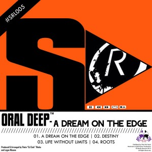 Oral Deep - A Dream On The Edge [Skalla Records]