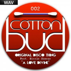 Original Disco Thing feat Nicole Simone - A Love Divine Cotton Bud