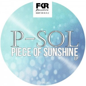 P-Sol - Piece Of Sunshine EP [French Kiss]