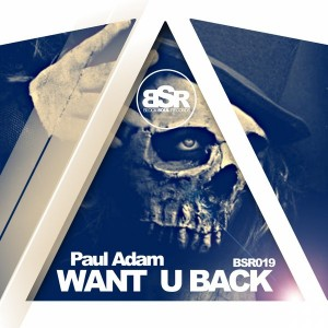Paul Adam - Want U Back [Block Soul Records]