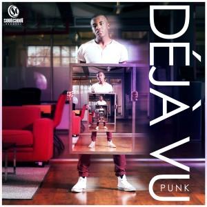 Punk - Deja Vu [Soul Candi Records]